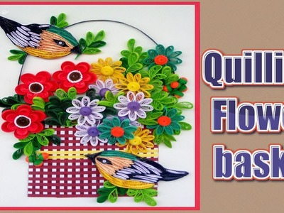 How To Make Beautiful Quilling Flower Basket With Birds | Paper Quilling Art | Home Made Decors