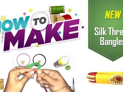 How to make silk thread bangles latest design in Tamil | New Silk Thread Bangles Designs