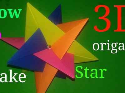 Art 3d Origami Star How To Make 3d Origami Star How To Make Art
