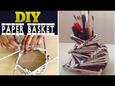 Best way to make Paper Basket || Best Out of Waste IDeas || Recycled crafts 2017