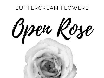 BUTTERCREAM Open Rose - How to make Buttercream Flowers by Olga Zaytseva