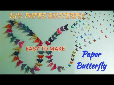 DIY : PAPER BUTTERFLY MAKING II BEAUTIFUL WALL DECORATION