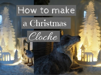How to make a Christmas Cloche Display
