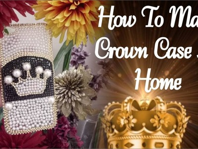 How to Make Crown Case at Home - DIY