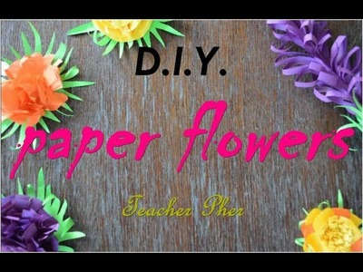 How To Make Easy Paper Flowers