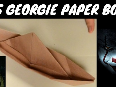 HOW TO MAKE GEORGIE'S PAPER BOAT!! ( EASY ORIGAMI)