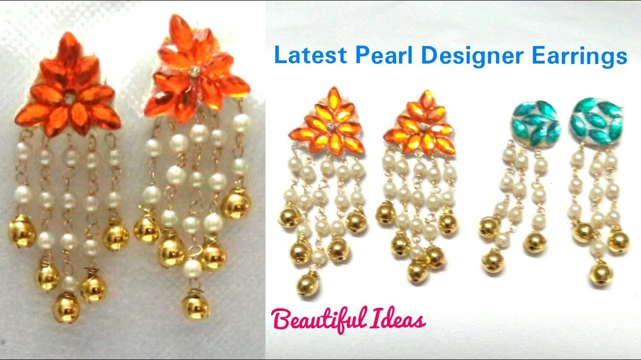 Latest Pearl Designer Earrings.How to Make Paper Earrings at Home ...