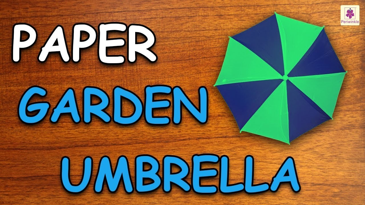 Learn How To Make Garden Umbrella Using Paper   Origami For Kids   Periwinkle