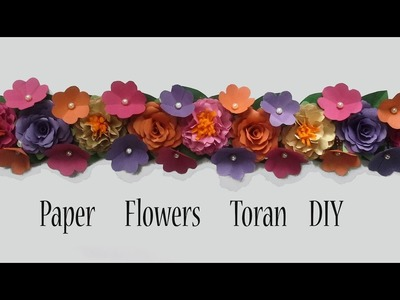 Paper Flowers Wall Decor Part 1 Toran DIY