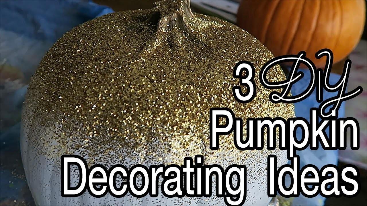 3 Pumpkin Painting Ideas - DIY Decorated Pumpkins - Fall Decor Project