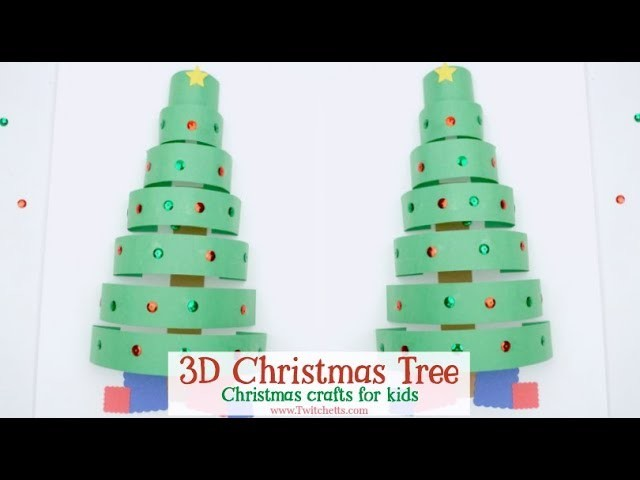 3D Paper Christmas Tree ~ Christmas Crafts for Kids