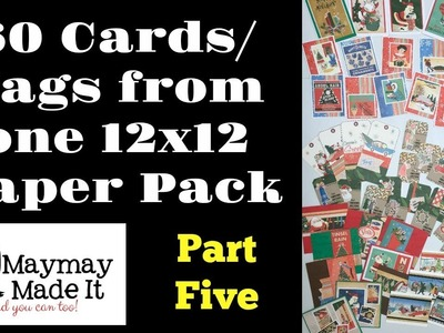 60 Cards:Tags From One 12x12 Paper Pack Part 5 of 5