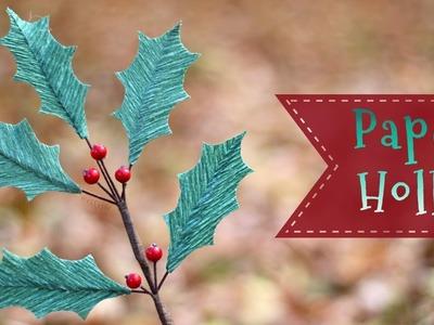 Crepe Paper Holly Branch Tutorial ????  Craftmas