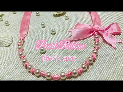 DIY- Pearl Ribbon Necklace.How to make ribbon necklace