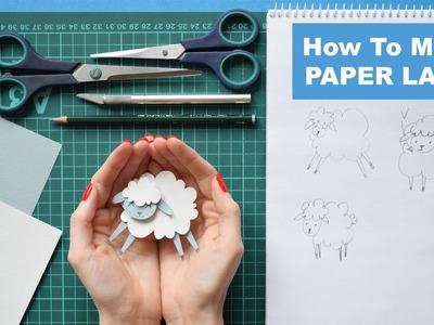 How To Make a Paper Lamb | DIY