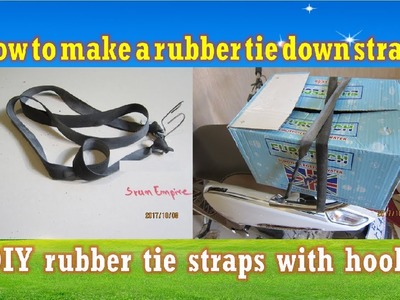 How to make a Rubber Tie Down Straps - DIY rubber tie straps with hook at home