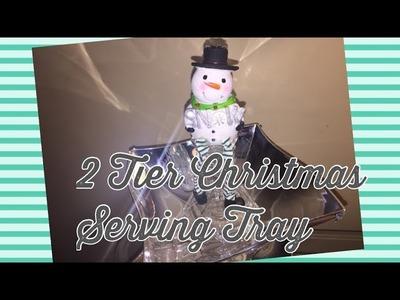 2 Tier Christmas Serving Tray DIY   Dollar Tree