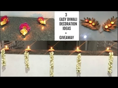 Diwali Special DIY : 3 Easy Diwali Decoration Ideas + GIVEAWAY (Closed)
