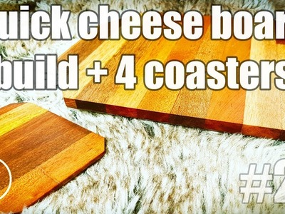 DIY Cheese board and 4 coasters the quick build from scraps