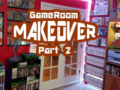 """DIY Gaming """"Game Room Makeover"""" Part 2 of 2"""