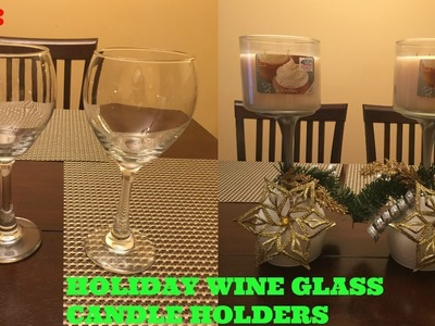 DIY: Holiday Wine Glass Candle Holders