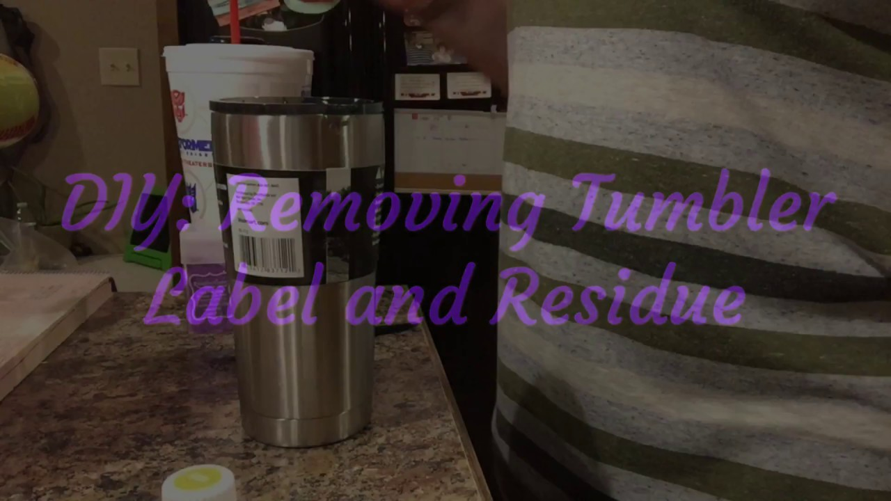 DIY: How to remove label and residue from tumbler