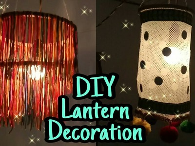 DIY Lantern || Easy and Creative  Decoration ||