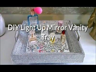 DIY light up mirror Vanity Tray