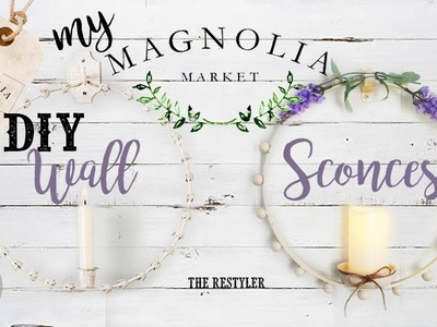 DIY Wall Sconces | Battery Operated | My Magnolia Market Series | The Restyler