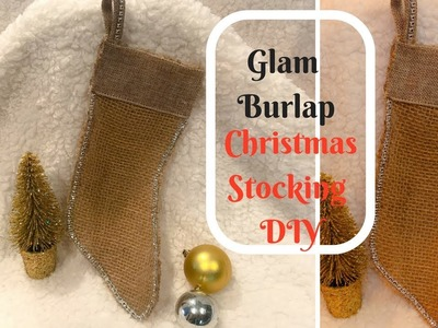 DOLLAR TREE DIY: GLAM BURLAP CHRISTMAS STOCKING!