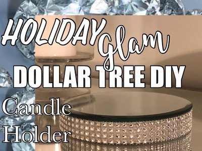 Dollar Tree DIY | Glam Candle Holder | Christmas Holiday Series Kick-Off! | The Green Notebook
