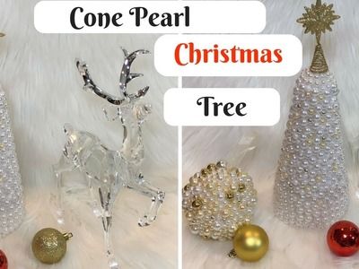 GLAM PEARL CONE CHRISTMAS TREE DIY!