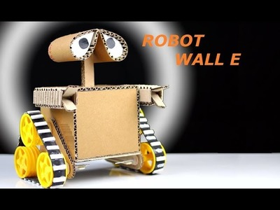 Diy Wall E Robot From Cardboard at Home - How to Make Toys for Kids
