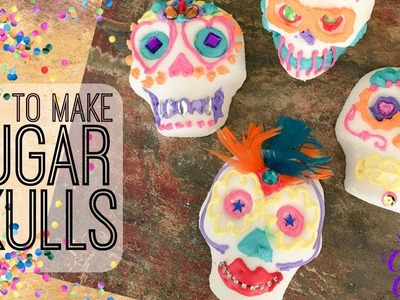 How to Make Sugar Skulls || Day of the Dead DIY