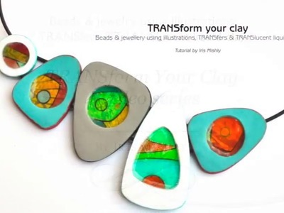 """PROMO - New Polymer Clay Tutorial by Iris Mishly """"TRANSform Your Clay"""""""