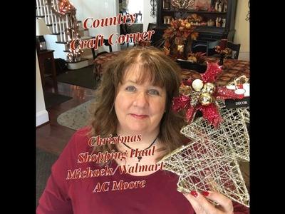 Christmas Shopping Haul:  Michaels. Walmart. AC Moore