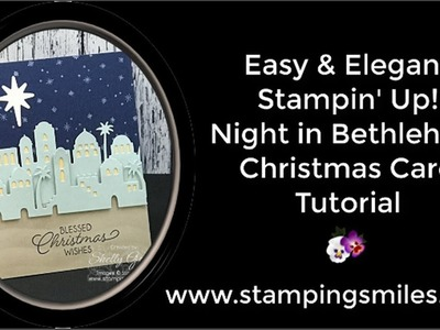 Easy and Elegant Stampin' Up! Night in Bethlehem Christmas Card Tutorial