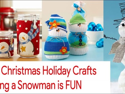Easy Christmas holiday crafts making a snowman is fun