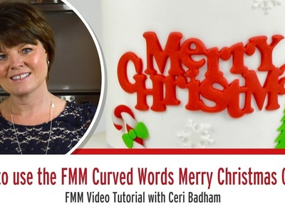 How to use the FMM Curved Words Merry Christmas Cutter