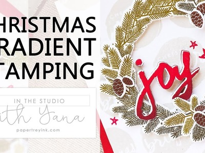 In The Studio With Yana | Christmas Card with Easy Gradient Stamping