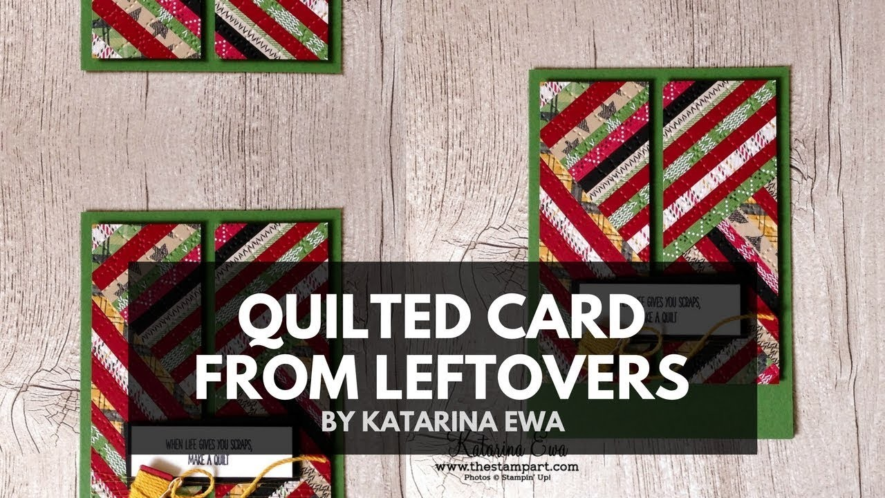 Quilted Card From Leftovers With Stampin Up Christmas