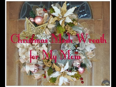 Tricia's Creations Special Christmas For My Mom Deco Mesh Wreath Project 1 of 2 videos