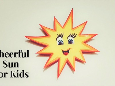 Cheerful Sun For Kids  ???? Origami Sun   How To Make Sun Using Color Paper   Paper Sun Kids Special
