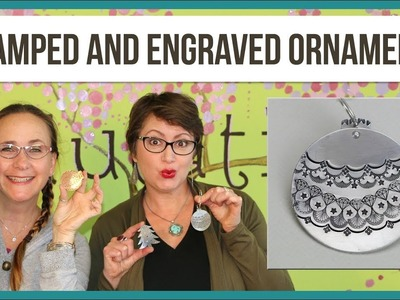 DIY Ornaments with Metal Stamping and Engraving - from Beaducation Live Episode 8