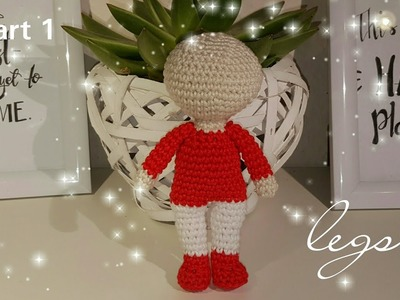 Easy Crochet Amigurumi Legs ( Part 1)