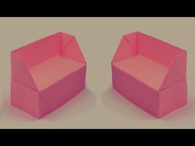How to make a paper Sofa?  पेपर का सोफा बनाये - origami