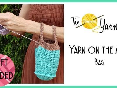 LEFT HANDED CROCHET - Yarn on the Arm Bag