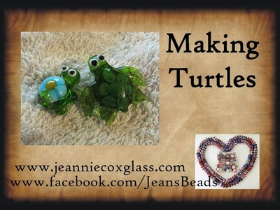 Making Glass Turtle Beads by Jeannie Cox