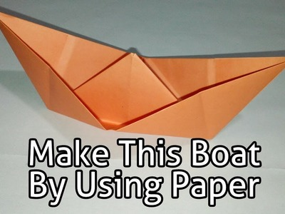 Make Origami Boat Tutorial Easy Origami Boat Tutorial Easy 3d