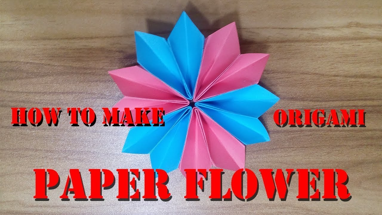 Paper Flower Making Tutorial Make Origami Flower Step By Step